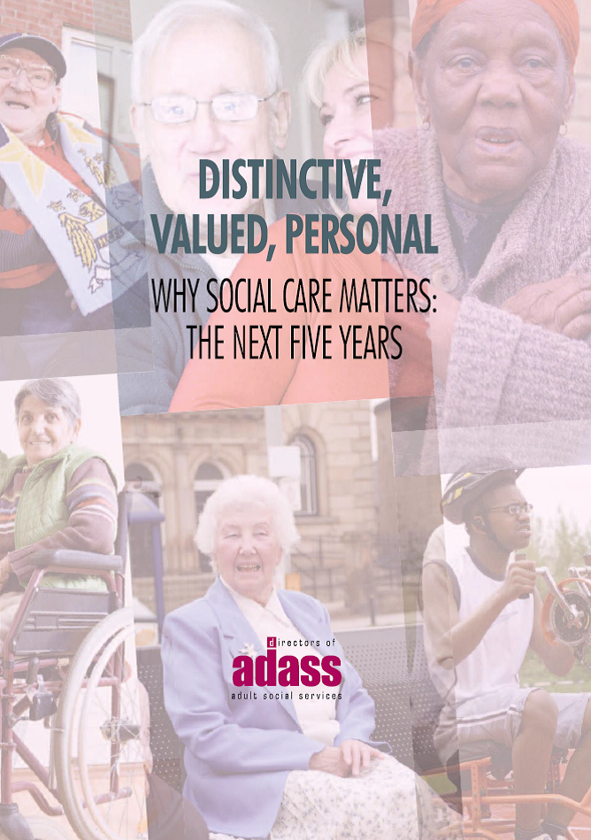 Distinctive, Valued, Personal: Why Social Care Matters