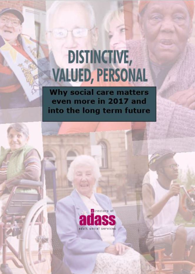 Distinctive, Valued, Personal...Why social care matters even more in 2017