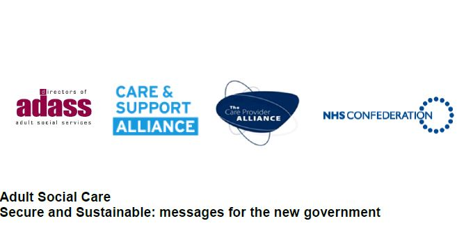 Adult Social Care - Secure and Sustainable: messages for the new government