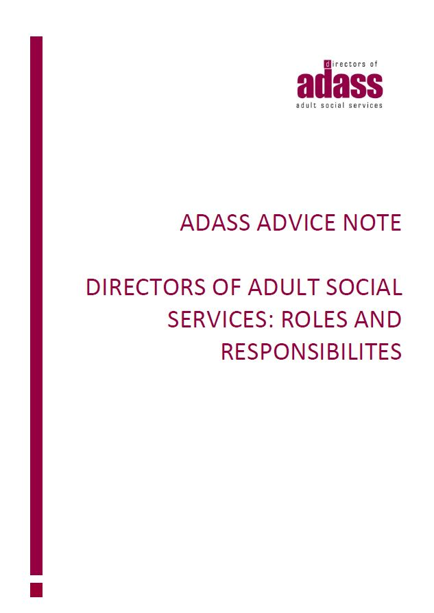 Advice Note - Directors of Adult Social Services: Roles and Responsibilities