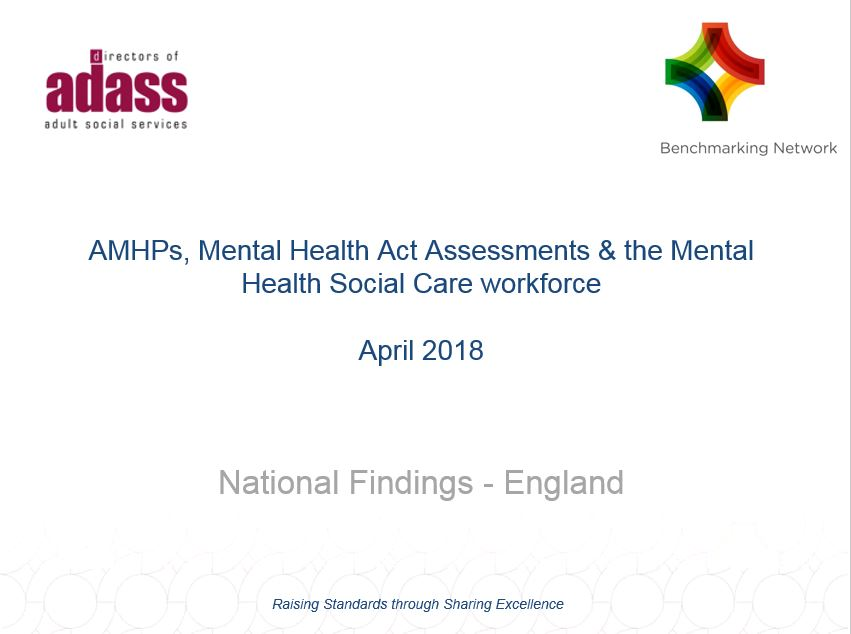 National Findings - AMHPs, Mental Health Act Assessments & the Mental Health Social Care workforce